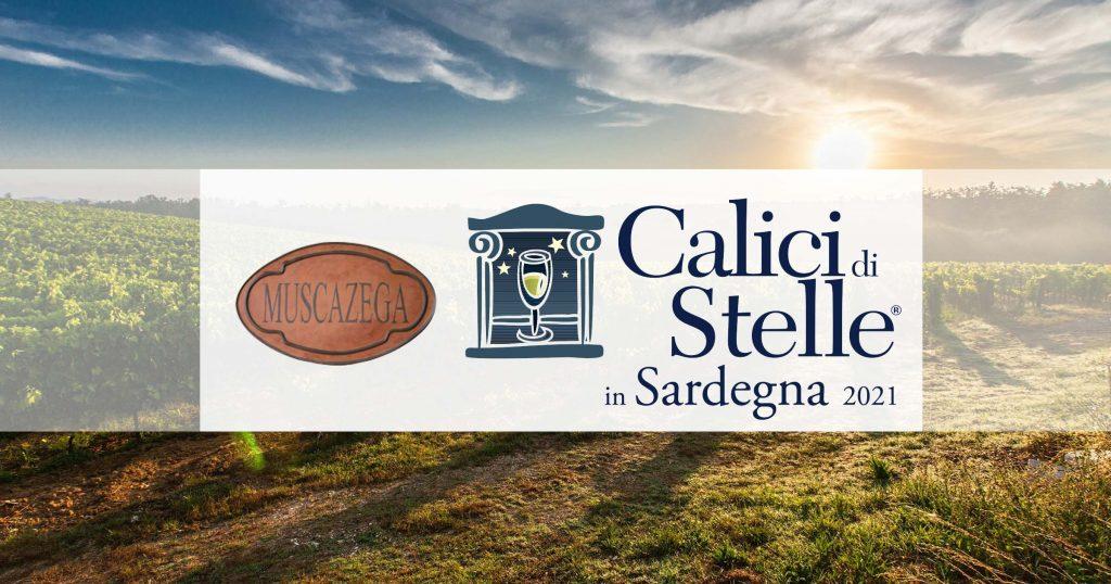 Tenute Muscazega Calici di Stelle in Sardegna 2021